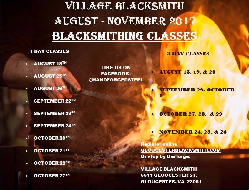 The Village Blacksmith Is Now Offering 1 And 3 Day Classes August October.  Register Online At Gloucesterblacksmith.com